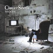CloverSeeds - Innocence