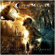 COMMUNIC - Waves Of Visual Decay