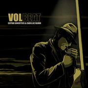 VOLBEAT - Guitar gansters &  cadillac blood