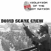 BOMB SCARE CREW - violation of the riot nation