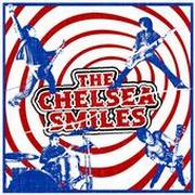 THE CHELSEA SMILES - The Chelsea smiles