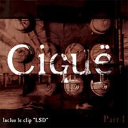 CIGUË - Part one