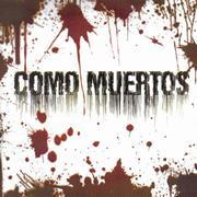 COMO MUERTOS - Como Muertos