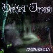 DARKEST INSANIA - Imperfect