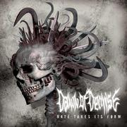 DAWN OF DEMISE - Hate Takes Its Form