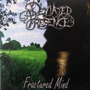 DEVIATED PRESENCE - Fractured mind