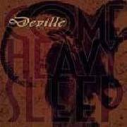DEVILLE - Come Heavy Sleep