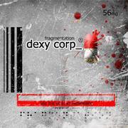 DEXY CORP_ - Fragmentation