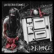DK DANCE - La Decroissance