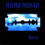 ELECTRIC PRESS KIT - Show me
