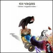 EX-VAGUS - Ames vagabondes