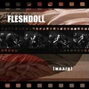 FLESHDOLL - [w.o.a.r.g]