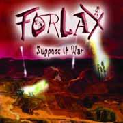 FORLAX - suppose it war