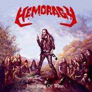 HEMORAGY - Jesus king of wine