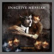 INACTIVE MESSIAH - inactive messiah