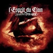 L'ESPRIT DU CLAN - L'enfer, C'est Le Notre