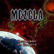 MEZCLA - Hermanos De Sangre