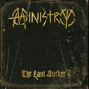 MINISTRY - The Last Sucker
