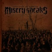 MISERY SPEAKS - Catalogue Of Carnage