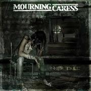 MOURNING CARESS - Inner Exile