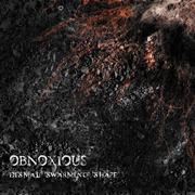 OBNOXIOUS - Dismal Swarming Shape