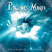 PAGAN'S MIND - Enigmatic calling