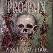 PRO-PAIN - Prophets Of Doom