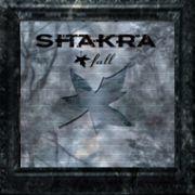 SHAKRA - Fall