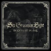 SIX GRAMMES EIGHT - De Larmes Et De Sang