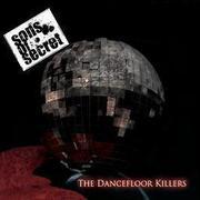 SONS OF SECRET - The Dancefloor Killers