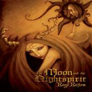 THE MOON AND THE NIGHTSPIRIT - Regõ Rejtem