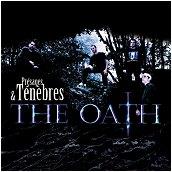 THE OATH - Présages & ténèbres