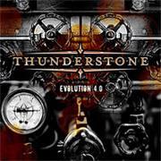 THUNDERSTONE - Evolution 4.0