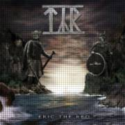 TYR - Eric the Red
