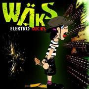 WÄKS - Elektro Sucks