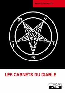 Anton SZANDOR LAVEY - Les Carnets du Diable
