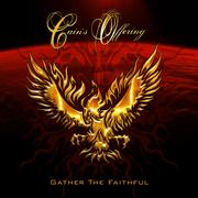 CAIN'S OFFERING - Gather The Faithful