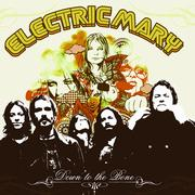 ELECTRIC MARY - Down to the bone