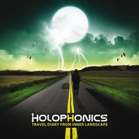 HOLOPHONICS - Travel Diary From Inner Landscape