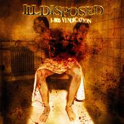 ILLDISPOSED - 1-800 Vindication re-release
