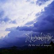 MORIQUENDI - At the end of tempest