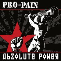 PRO-PAIN - Absolute power