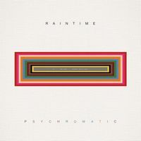 RAINTIME - Psychromatic