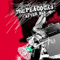 THE PEACOCKS - After All