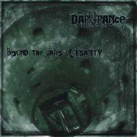 DARKTRANCE - Beyond The Gates Of Insanity