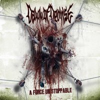 DAWN OF DEMISE - A Force Unstopabble
