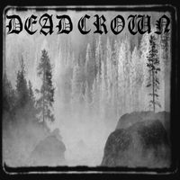 DEAD CROWN - Dead Crown