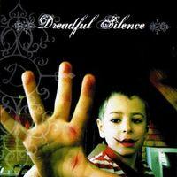 DREADFUL SILENCE - Dreadful Silence