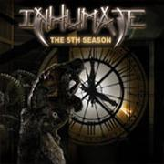 INHUMATE - The 5th season