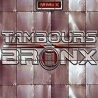 LES TAMBOURS DU BRONX - MMIX